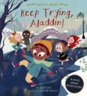 Keep Trying, Aladdin! : A Story About Perseverance - Book