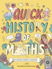 A Quick History of Maths : From Counting Cavemen to Big Data - Book
