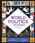 World Politics in 100 Words : Start conversations and spark inspiration - Book