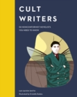 Cult Writers : 50 Nonconformist Novelists You Need to Know - eBook
