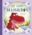 All About Allosaurus : A funny prehistoric tale about friendship and inclusion - Book