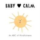 Baby Loves: Calm - Book