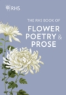 The RHS Book of Flower Poetry and Prose - Book