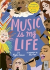 Music Is My Life : Soundtrack your mood with 80 artists for every occasion - Book