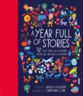 A Year Full of Stories : 52 folk tales and legends from around the world - eBook
