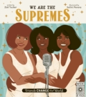 Friends Change the World: We Are The Supremes - Book