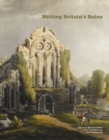 Writing Britain's Ruins - Book