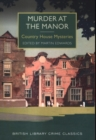 Murder at the Manor : Country House Mysteries - Book