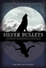 Silver Bullets : Classic Werewolf Stories - Book