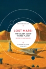 Lost Mars : The Golden Age of the Red Planet - Book