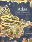 Atlas : A World of Maps from the British Library - Book
