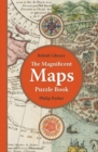 The British Library Magnificent Maps Puzzle Book - Book