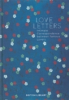 Love Letters : Intimate Correspondence Between Famous Lovers - Book