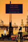 The Lost Gallows : A London Mystery - Book