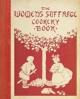The Women's Suffrage Cookery Book - Book