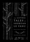 The Gothic Tales of Sheridan Le Fanu - Book
