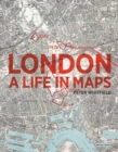 London : A Life in Maps - Book