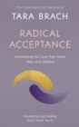 Radical Acceptance : Awakening the Love that Heals Fear and Shame - Book