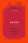 Anger : Buddhist Wisdom for Cooling the Flames - Book
