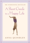A Short Guide To A Happy Life - Book