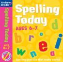 Spelling Today for Ages 6-7 - Book
