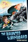 The Haunted Surfboard - Book