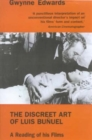 The Discreet Art of Luis Bunuel : A Reading of His Films - Book