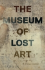 The Museum of Lost Art - Book