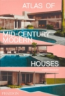 Atlas of Mid-Century Modern Houses - Book