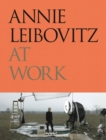 Annie Leibovitz at Work - Book