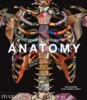 Anatomy: Exploring the Human Body - Book