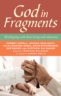God in Fragments : Worshipping with those living with dementia - Book