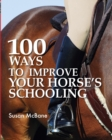 100 Ways to Improve Your Horse's Schooling - Book