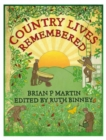 Country Lives Remembered - Book