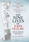 Nine Lives of John Ogilby : Britain's Master Map Maker and His Secrets - Book