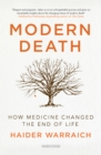 Modern Death : How Medicine Changed the End of Life - eBook