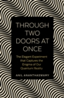 Through Two Doors at Once : The Elegant Experiment that Captures the Enigma of our Quantum Reality - Book