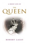 Brief Life of the Queen - Book