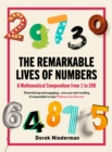 The Remarkable Lives of Numbers : A Mathematical Compendium from 1 to 200 - Book