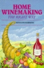 Home Winemaking the Right Way - Book