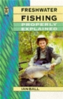 Freshwater fishing Properly Explained - Book