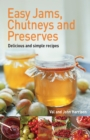 Easy Jams, Chutneys and Preserves - eBook