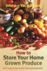 How to Store Your Home Grown Produce - eBook