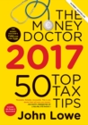 The Money Doctor 2017 : 50 Top Tax Tips - Book