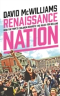 Renaissance Nation : How The Pope's Children Rewrote the Rules for Ireland - eBook