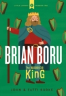 Brian Boru: Warrior King : Little Library 2 - Book
