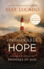 Unshakable Hope : Building Our Lives on the Promises of God - Book