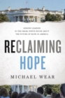 Reclaiming Hope : Lessons Learned in the Obama White House About the Future of Faith in America - Book