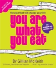 You Are What You Eat : The Plan that Will change Your Life - Book