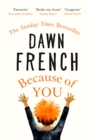 Because of You : The instant Sunday Times bestseller 2020 - Book